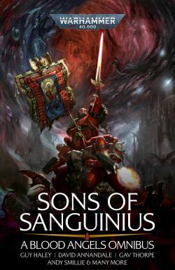 Sons of Sanguinius: A Blood Angels Omni