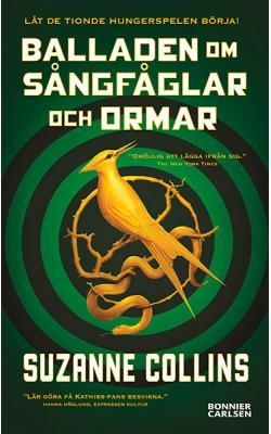 Balladen om sångfåglar och ormar: Hungerspelen