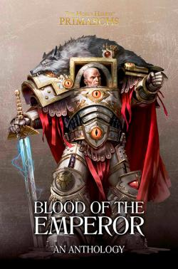 Blood of the Emperor: An Anthology