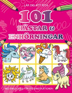 Lär dig rita 101 hästar & enhörningar