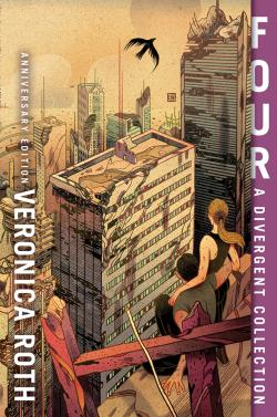 Four: A Divergent Story Collection (10th Anniversary edition)