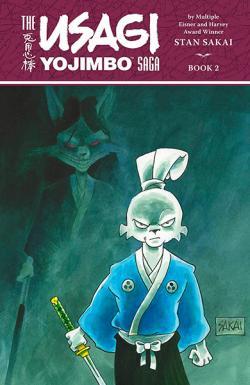 The Usagi Yojimbo Saga Vol 2