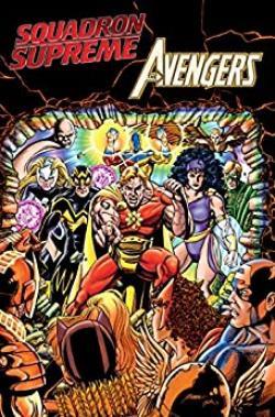 Squadron Supereme Vs. Avengers