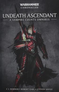 Undeath Ascendant: A Vampire Omnibus