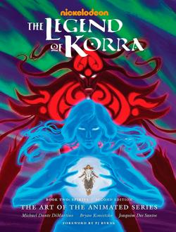 The Legend of Korra: Art of the Animated Series Book 2: Spirits