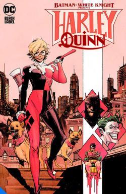 Batman White Knight Presents: Harley Quinn