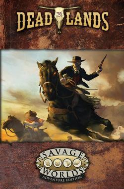 Deadlands - The Weird West Core Rulebook