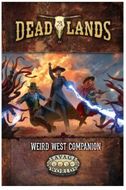 Deadlands - The Weird West Companion