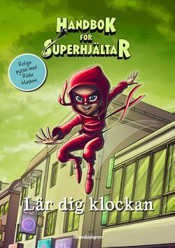 Handbok för Superhjältar - Lär dig klockan