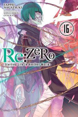 Re: Zero Light Novel 16