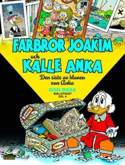 Farbror Joakim och Kalle Anka - Den siste av klanen von Anka