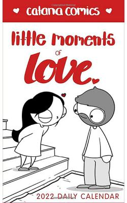 Little Moments of Love 2022 Daily Calendar
