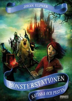Monsterstationen - Katinka och pesten