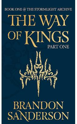 Way of Kings Part One