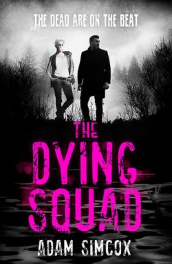 The Dying Squad