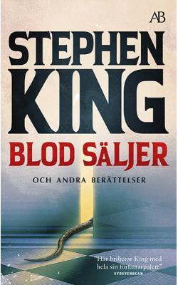 Blod säljer och andra berättelser