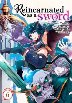 Reincarnated as a Sword Vol 6