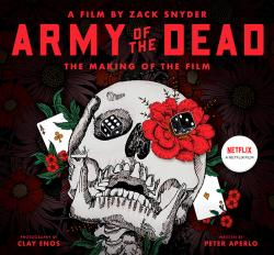 Army of the Dead: Making of the Film