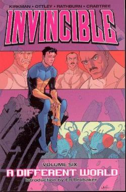 Invincible Vol 6: A Different World