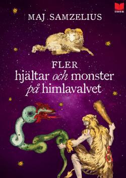 Fler hjältar och monster på himlavalvet