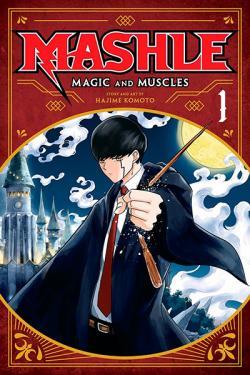 Mashle Magic and Muscles Vol 1
