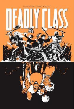 Deadly Class Vol 7