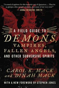 A Field Guide to Demons, Fairies, Fallen Angels