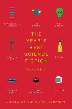 The Year's Best Science Fiction Vol. 2: Saga Anthology of SF 2021