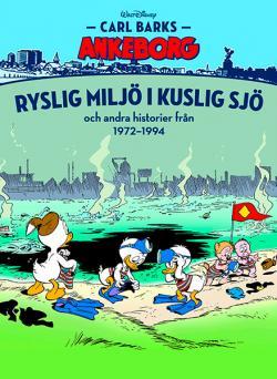 Carl Barks Ankeborg 30 - Ryslig miljö i kuslig sjö