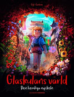 Glaskulans värld 4 - Den hemliga nyckeln
