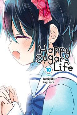 Happy Sugar Life Vol 10