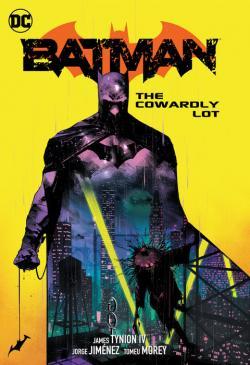 Batman Vol 4: The Cowardly Lot