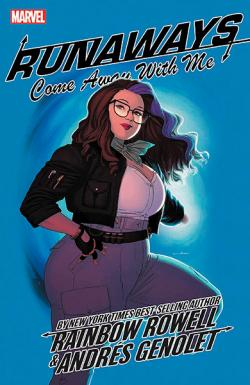 Runaways by Rainbow Rowell Vol 6: Come Away With Me