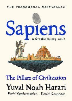 Sapiens: A Graphic History Vol 2