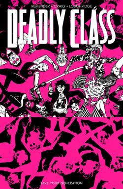Deadly Class Vol 10