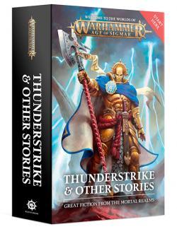 Thunderstrike & Other Stories