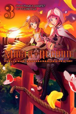 Magia Record: Puella Magi Madoka Magica Side Story Vol 3