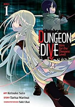 Dungeon Dive Aim for the Deepest Level Vol 1