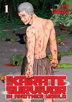 Karate Survivor in Another World Vol 1