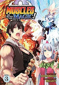 Muscles are Better Than Magic Light Novel Vol 3