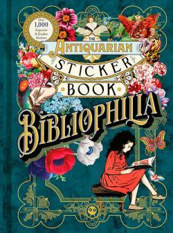 The Antiquarian Sticker Book: Bibliophilia