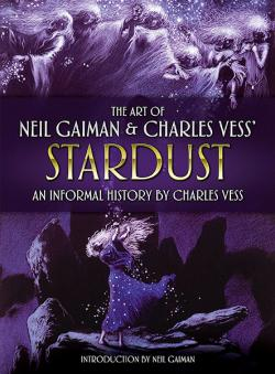 The Art of Neil Gaiman and Charles Vess's Stardust