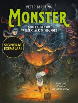 Monster - stora boken om världens värsta vidunder (Signerad)