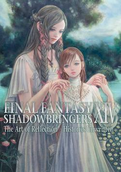 FF XIV: Shadowbringers The Art of Reflection Histories Unwritten