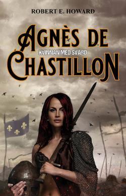 Agnès de Chastillon - kvinnan med svärd