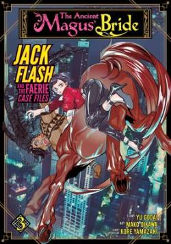 Jack Flash and the Faerie Case File Vol 3