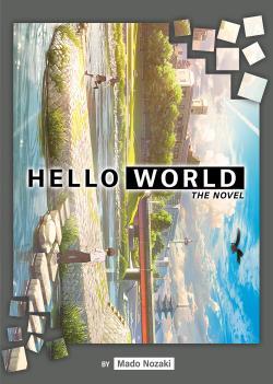 Hello World Light Novel