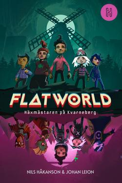Flatworld 1 - Häxmästaren på Kvarneberg