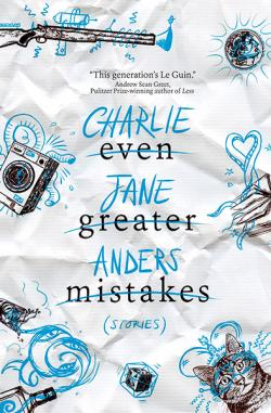 Even Greater Mistakes