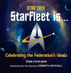 Starfleet is... Celebrating the Federation's Ideals